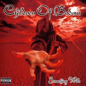 Children Of Bodom / Something Wild (SPECIAL EDITION, 미개봉)