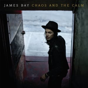 James Bay / Chaos And The Calm (홍보용)