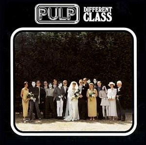 Pulp / Different Class And Second Class (2CD)