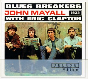 John Mayall And The Bluesbreakers / Bluesbreakers With Eric Clapton (2CD, DELUXE EDITION, DIGI-PAK)