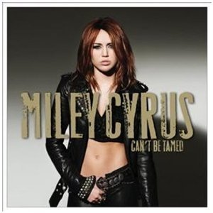 Miley Cyrus / Can't Be Tamed (홍보용)