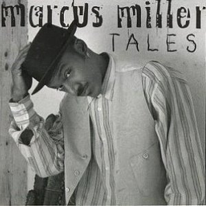Marcus Miller / Tales