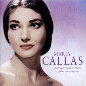 Maria Callas / Popular Music From TV, Film And Opera