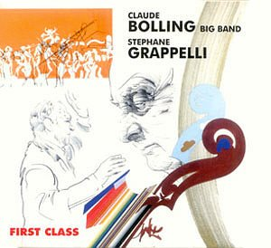 Claude Bolling & Stephane Grappelli / First Class