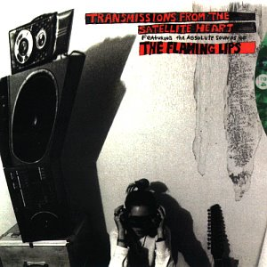 Flaming Lips / Transmissions From The Satellite Heart