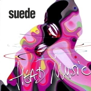 Suede / Head Music