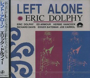 Eric Dolphy / Left Alone