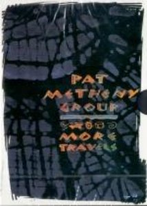 [DVD] Pat Metheny Group / More Travels