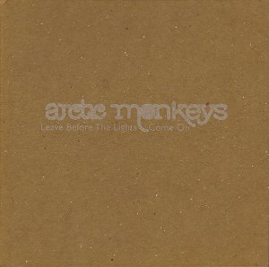 Arctic Monkeys / Leave Before The Lights Come On (SINGLE, DIGI-PAK, 미개봉)