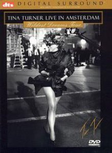 [DVD] Tina Turner / Live In Amsterdam: Widest Dreams Tour