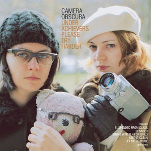 Camera Obscura / Underachievers Please Try Harder (DIGI-PAK)