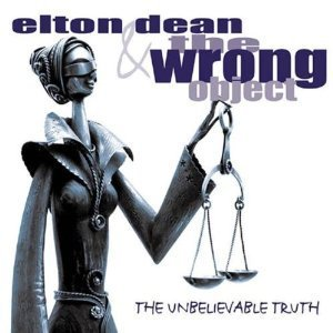 Elton Dean & The Wrong Object / The Unbelievable Truth