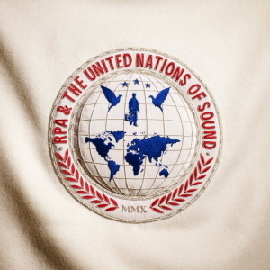 RPA And The United Nations Of Sound / United Nations Of Sound (DIGI-PAK)
