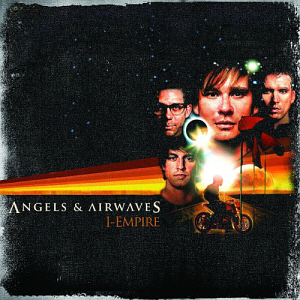 Angels & Airwaves / I-Empire