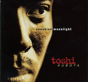 Toshinobu Kubota / Sunshine, Moonlight