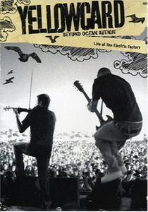 [DVD] Yellowcard / Beyond Ocean Avenue Live At The Electric Factory