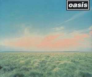 Oasis / Whatever (SINGLE, BONUS TRACKS)