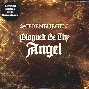 Siebenburgen / Plagued Be Thy Angel (LIMITED EDITION, DIGI-PAK)