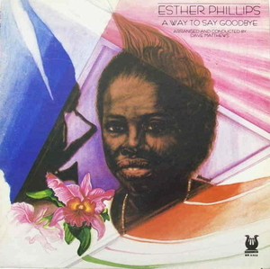 Esther Phillips / A Way To Say Goodbye (미개봉)