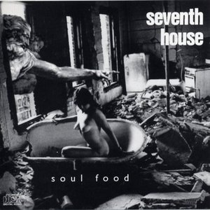 Seventh House / Soul Food