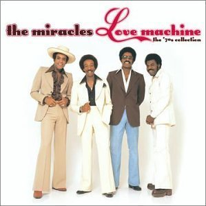 The Miracles / Love Machine: The 70's Collection (미개봉)