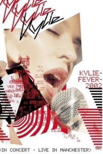 [DVD] Kylie Minogue / Kyliefever 2002: In Concert - Live In Manchester