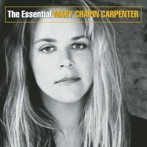 Mary Chapin Carpenter / The Essential Mary Chapin Carpenter