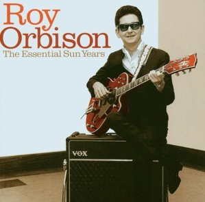 Roy Orbison / The Essential Sun Years