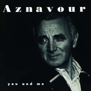 Charles Aznavour / You And Me
