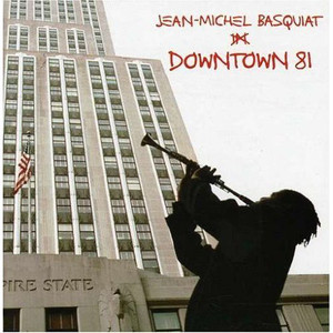 V.A. / Downtown 81 (Jean Michel Basquiat)
