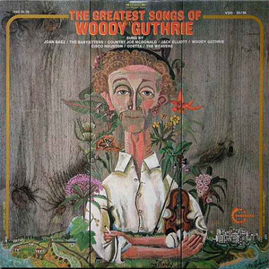 V.A. / The Greatest Songs Of Woody Guthrie