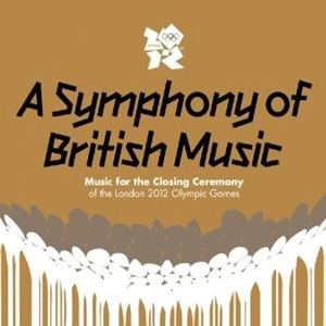 V.A. / A Symphony Of British Music: Music For The Closing Ceremony Of The London 2012 (2CD)
