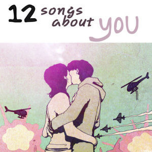 V.A. / 12 Songs About You
