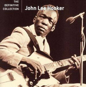 John Lee Hooker / The Definitive Collection