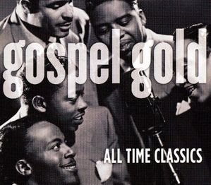 V.A. / Gospel Gold - All Time Classics (DIGI-PAK)