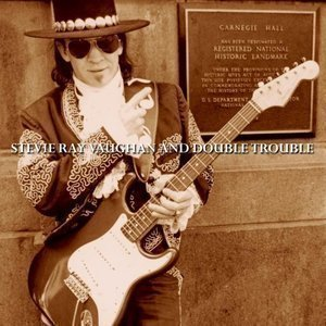 Stevie Ray Vaughan & Double Trouble / Live At Carnegie Hall