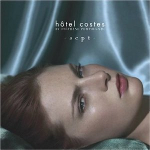 V.A. / Hotel Costes Vol.7 (Mixed by Stephane Pompo)
