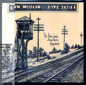 Dan Modlin & Dave Scott / The Train Don't Stop Here Anymore (LP MINIATURE)