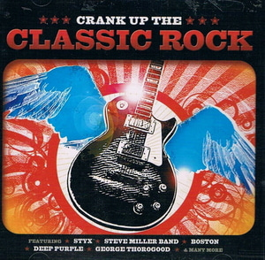 V.A. / Crank Up the Classic Rock