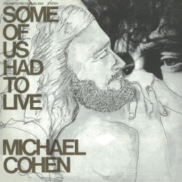 Michael Cohen / Some Of Us Had To Live (REMASTERED / LP MINIATURE, 미개봉)