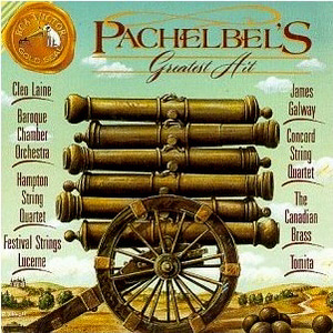 V.A. / Pachelbel's Greatest Hit - Canon in D