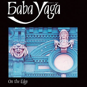 Baba Yaga / On The Edge (LP MINIATURE)