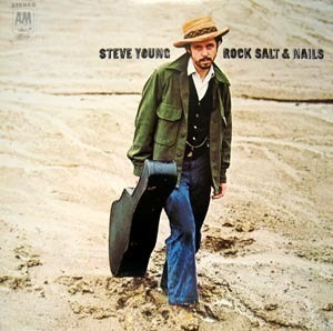 Steve Young / Rock Salt And Nails (LP MINIATURE, 미개봉)