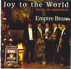 Empire Brass Quintet / Joy to the World / Music of Christmas