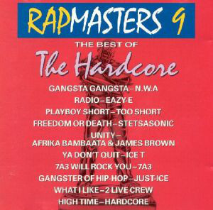 V.A. / Rapmasters 9: The Best Of The Hardcore