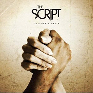 The Script / Science & Faith (미개봉)