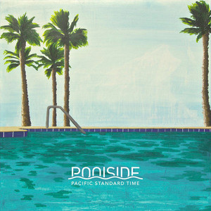 Poolside / Pacific Standard Time (DIGI-PAK, 미개봉)