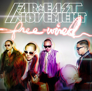 Far East Movement / Free Wired