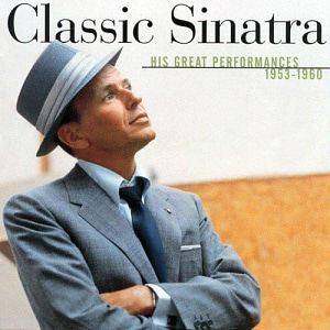 Frank Sinatra / Classic Sinatra: His Greatest Performances 1953-1960 (REMASTERED, 미개봉)