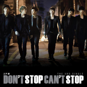 투피엠(2PM) / Don't Stop Can't Stop (미개봉)
